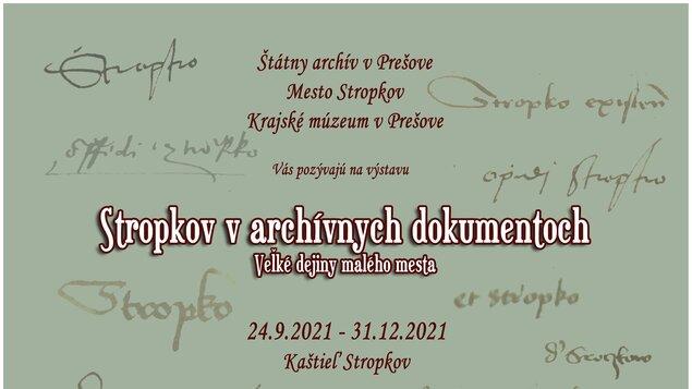 Stropkov v archívnych dokumentoch - Veľké dejiny malého mesta