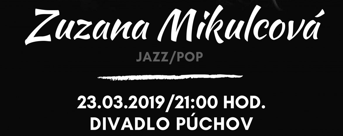 ZUZANA MIKULCOVÁ-koncert