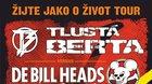 Tlustá Berta vs De Bill Heads