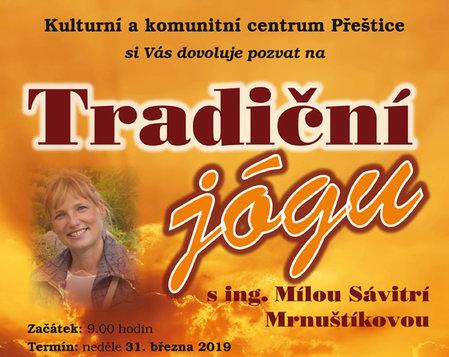Tradiční jóga s ing. Mílou Sávitrí Mrnuštíkovou 2019