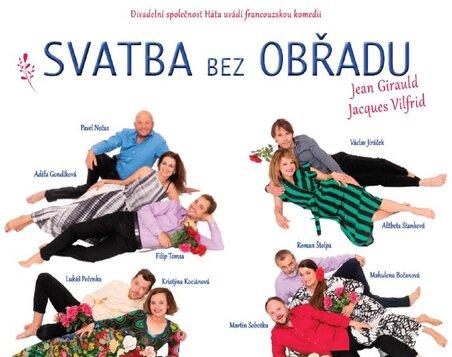 Nový termín představení - 3.10.2022 - Svatba bez obřadu - Divadelní společnost Háta