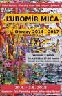 Ľubomír Miča  - Obrazy 2014 -2017