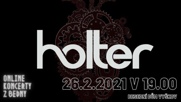 Online koncerty z Bedny: Holter