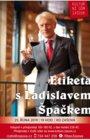 Večer s Ladislavem Špačkem