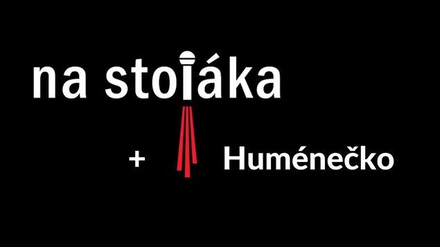 Na stojáka + Huménečko