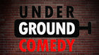 Underground Comedy #2