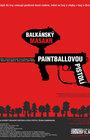 Balkánský masakr paintballovou pistolí - Kino Prostor