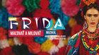 FRIDA - Malovat a milovat