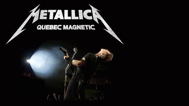 METALLICA : Quebec MAGNETIC