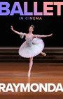Bolšoj Balet: Raymonda - A.Glazunov