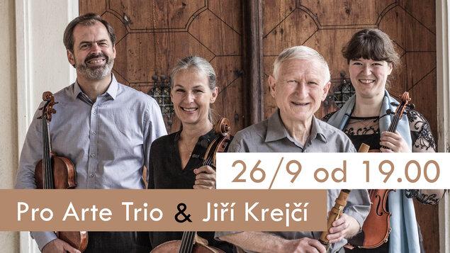 Pro Arte Trio a host Jiří Krejčí