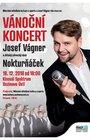 Vánoční koncert Josef Vágner a Nokturňáček