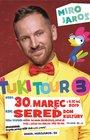 Miro Jaroš - Ťuki Tour 3