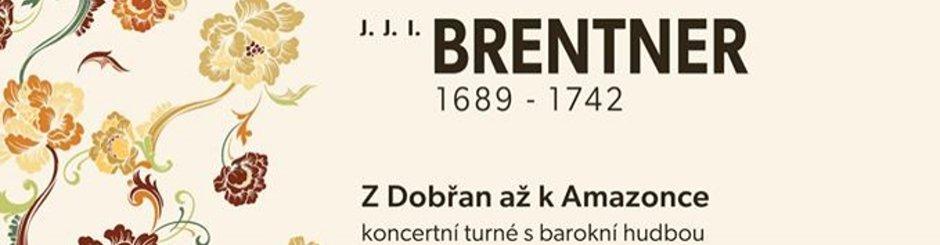 J. I. BRENTNER Koncert z Dobřan až k Amazonce