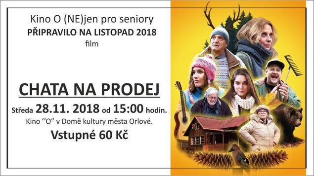 Chata na prodej - Kino O (NE)JEN pro Seniory