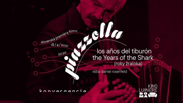 Astor Piazzolla: Roky žraloka