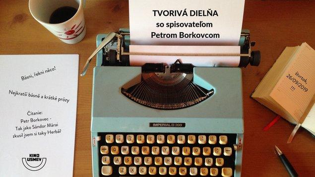 Tvorivá dielňa so spisovateľom Petrom Borkovcom
