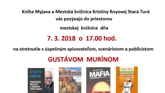 Stretnutie so spisovateľom Gustávom Murínom