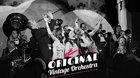 Koncert ORIGINAL VINTAGE ORCHESTRA