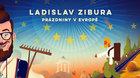 Ladislav Zibura - Prázdniny v Evropě