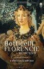 Botticelli – Florencie a Medicejští | METRO SENIOR