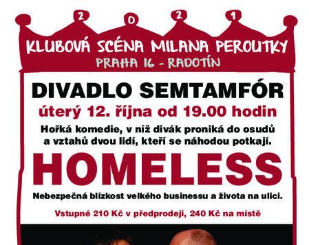 12. října 2021 v 19,00 * HOMELESS - divadlo Semtamfór