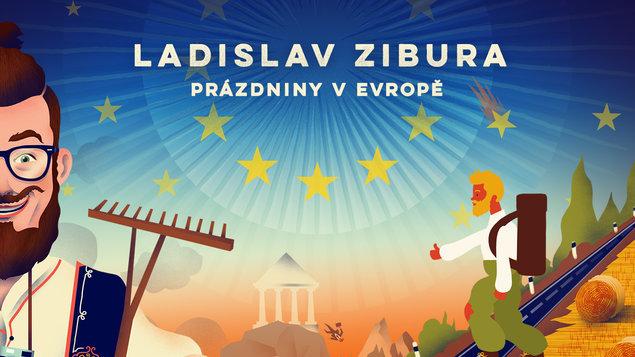 Ladislav Zibura – Prázdniny vEvropě