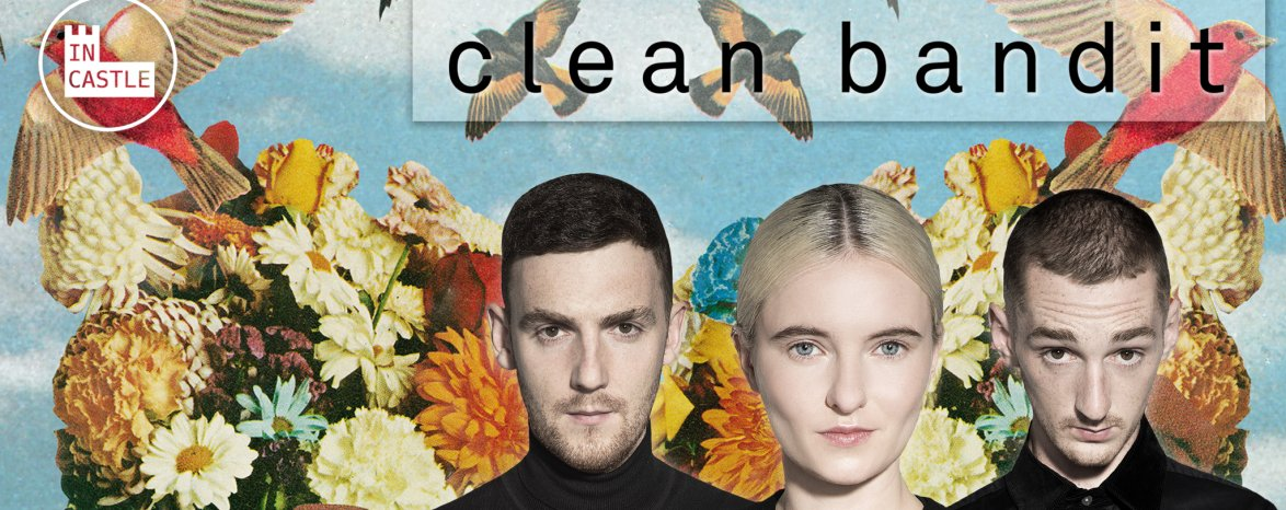 In Castle / Clean Bandit