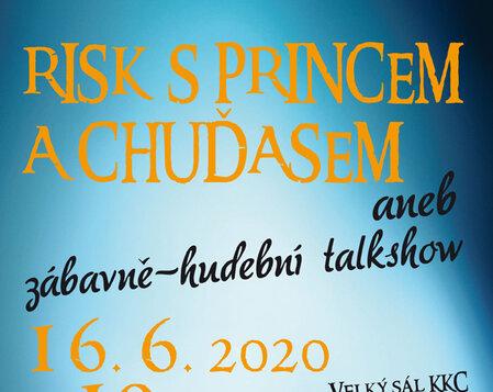 Risk s princem a chuďasem