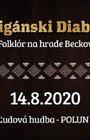 Cigánski Diabli – folklór na hrade Beckov