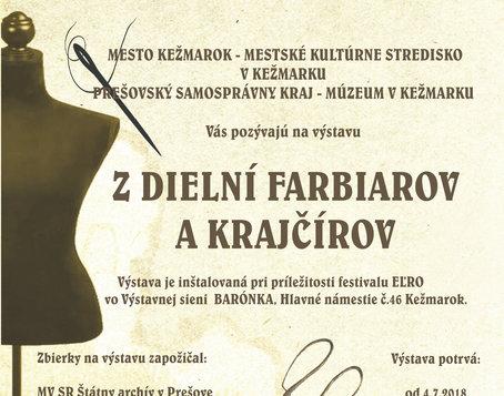 Z DIELNÍ FARBIAROV A KRAJČÍROV 4.7. - 10.8.2018