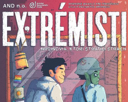 EX-trémisti – hrdinovia, ktorí stratili strach / premiéra