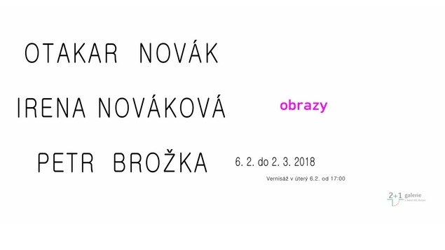 OBRAZY – Irena Nováková, Petr Brožka, Otakar Novák