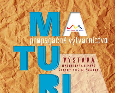 VÝSTAVA MATURITNÝCH PRÁC - 16.5. - 29.5.2018