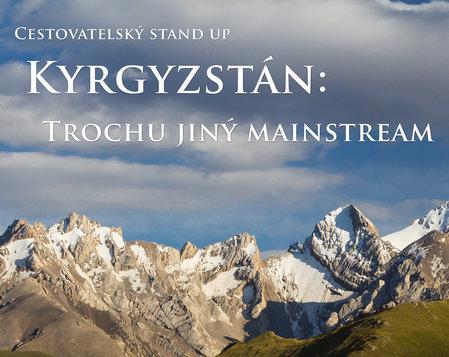 Kyrgyzstán: Trochu jiný mainstream ~ ZRUŠENO