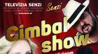 Cimbal Show