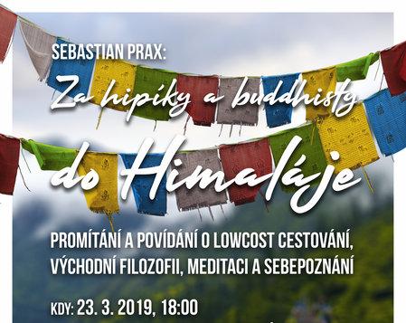Za hipíky a buddhisty do Himálaje – Sebastian Prax