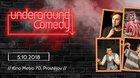 Underground Comedy #3