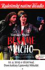 Radošinské naivné divadlo - Besame Mucho