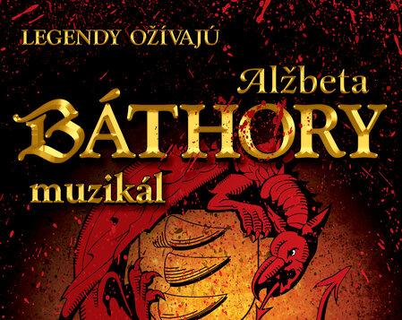 Alžbeta BÁTHORY - muzikál