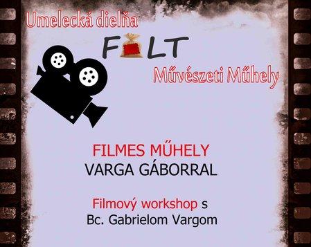 Filmový workshop s Bc.Gabrielom Vargom 2018