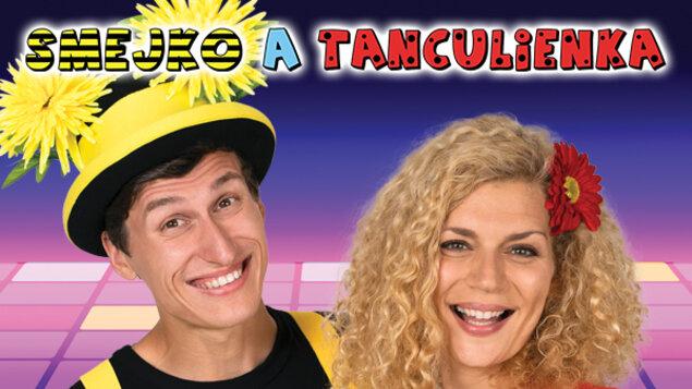 Smejko a Tanculienka- Tancuj, tancuj!