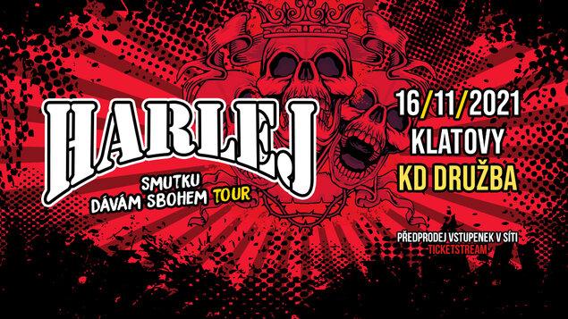 Harlej - Smutku dávám sbohem Tour