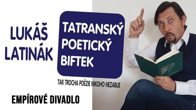 Tatranský poetický biftek s Lukášom Latinákom
