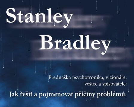 Stanley Bradley - přednáška