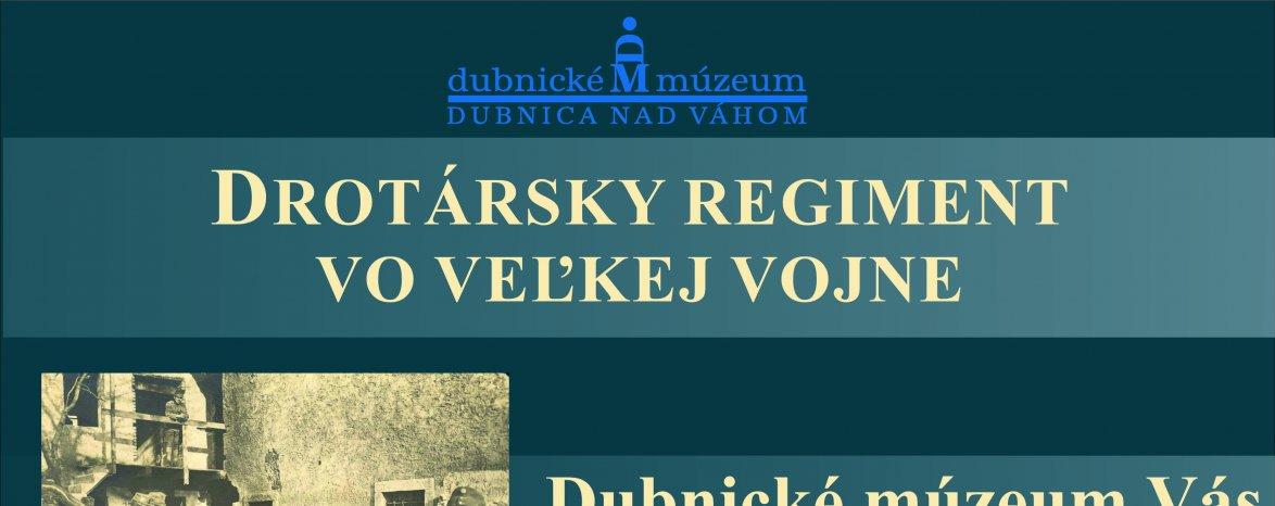 Drotársky regiment vo veľkej vojne