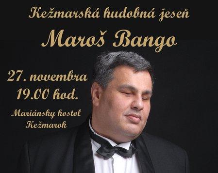 27.11.2019 - Maroš Bango