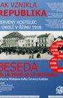 JAK VZNIKLA REPUBLIKA - ČERVENÝ KOSTELEC A OKOLÍ V ŘIJNU 1918