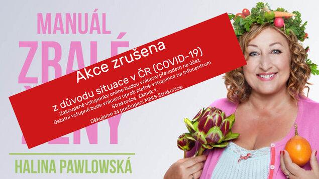 ZRUŠENO! - Halina Pawlowská a Manuál zralé ženy