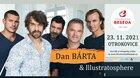 Dan Bárta & Illustratosphere * 23. 11. 2021